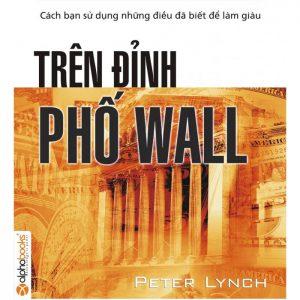Trên đỉnh Phố Wall – Peter Lynch