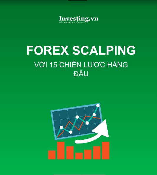 Forex Scalping với 15 chiến lược hàng đầu