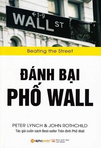 """""""Đánh bại Phố Wall"""" của Peter Lynch"""