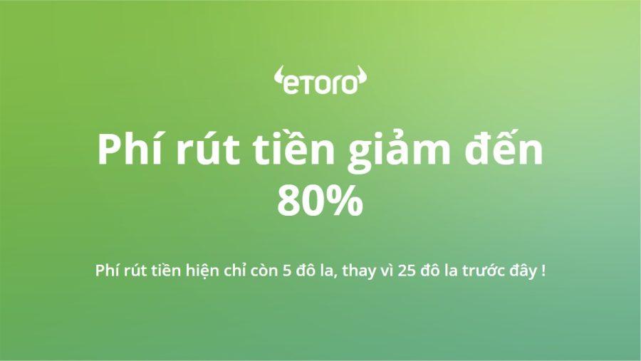 Các chính sách mới trên nền tảng eToro- Tin vui bất ngờ cho các nhà đầu tư tại Việt Nam