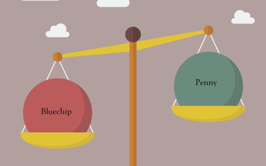 Cổ phiếu Bluechip - Penny: Bạn chọn may rủi hay an toàn?