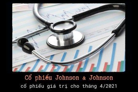 Cổ Phiếu Johnson & Johnson: Cổ Phiếu Giá Trị Có Thể đầu Tư Ngay Lúc Này