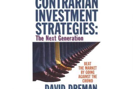 Contrarian Investment Strategies – David Dreman