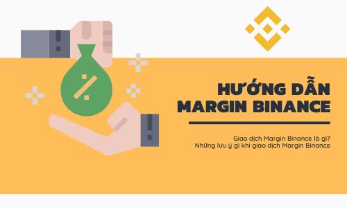 Hướng dẫn Margin Binance: Margin Binance là gì?