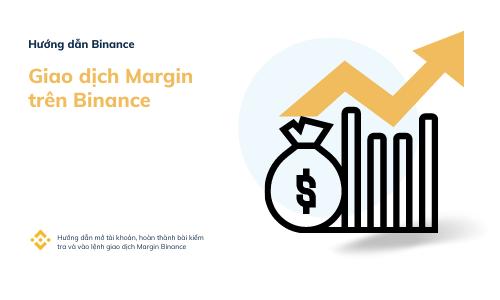 cách chơi margin trên binance