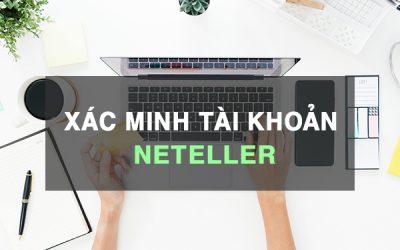 Hướng dẫn xác minh tài khoản Neteller