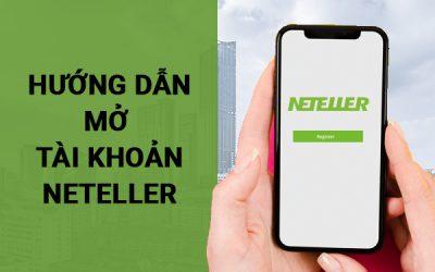 Hướng dẫn mở tài khoản Neteller ở Việt Nam
