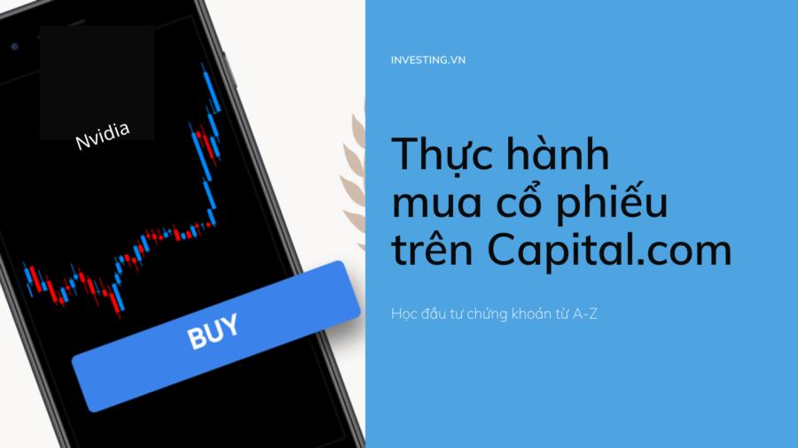 Thực hành mua cổ phiếu trên Capital.com